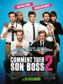 Comment tuer son boss 2 (2014)
