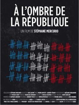 A l'ombre de la république (2011)