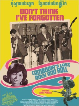 Don't Think I've Forgotten: Cambodia's Lost Rock and Roll (2014)