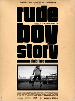 Rude Boy Story (2012)