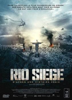 Rio Siege (2013)
