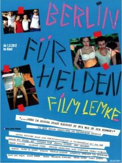 Berlin für Helden (2012)