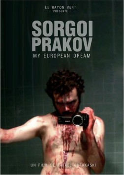 Sorgoï Prakov, my european dream (2013)