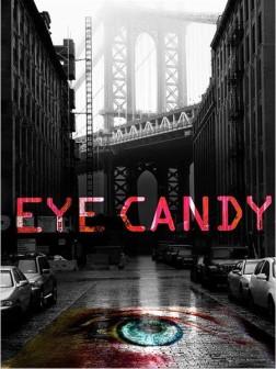 Eye Candy (Séries TV)