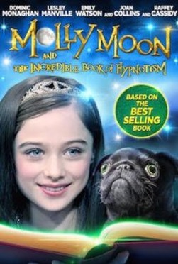 Molly Moon and the Incredible Book of Hypnotism (2015)
