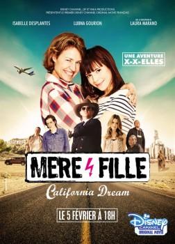 Mère et Fille, California Dream (2016)