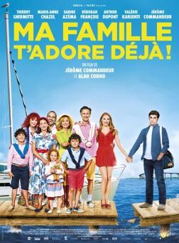 Ma Famille t'adore déjà (2016)