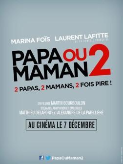 Papa ou maman 2 (2016)