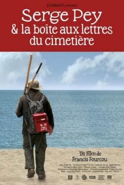 Serge Pey et la boîte aux lettres du cimetière (2018)