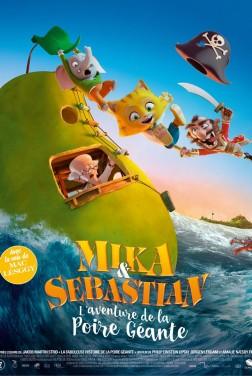 Mika & Sebastian : l'aventure de la Poire Géante (2018)