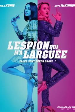 L'Espion qui m'a larguée (2018)