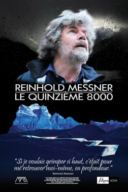 Reinhold Messner - Le Quinzième 8000 (2018)