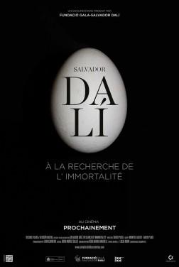 Salvador Dalí : A la recherche de l'immortalité (2019)