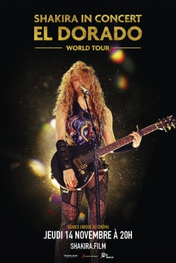 Shakira In Concert : El Dorado World Tour (2019)