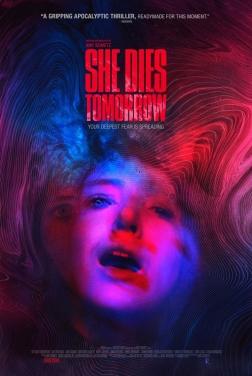She Dies Tomorrow (2020)