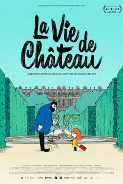 La Vie de Château (2021)