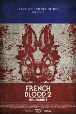 French Blood 2 - Mr. Rabbit (2020)