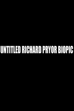 Untitled Richard Pryor Biopic (2021)
