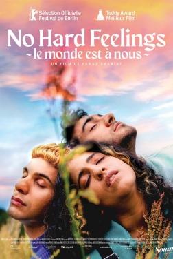 No hard feelings - Le Monde est à nous (2021)